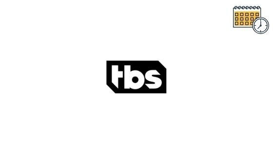 TBS Schedule, Turner Broadcasting System Shows Lineup Tonight, What's on Tonight, Live Tv & TBS Superstation (East) Tv Listings Guide For Today