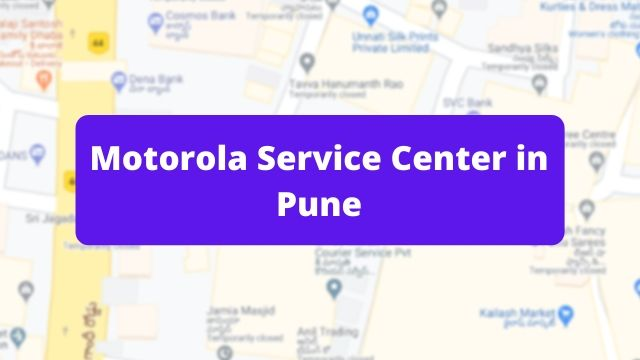 Motorola Mobile Repair Service Center in Pune (Smartphone Repair Centre)